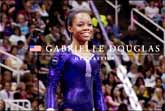 Raising An Olympian – Gabby Douglas